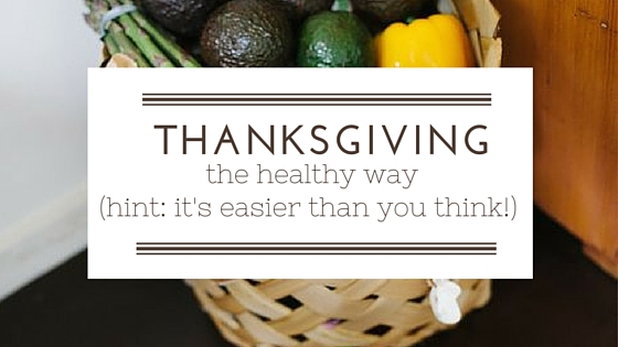 plan a healthy thanksgiving